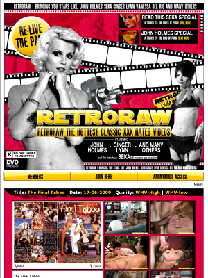 Download all the movies and all the info on the biggest retro stars like John Holmes, Seka, Ginger Lynn Ron Jeremy and more. They have a huge archive of the retro porn movies. Now you can save all these movies to your hard drive and watch them! We aren&#146;t talking about tiny clips. We&#146;re talking full-length, digitally remastered, classic porn movies. 